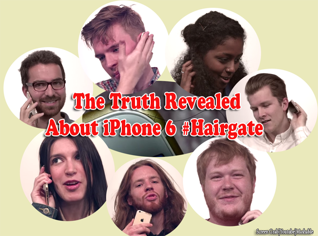 The Truth Revealed about iPhone 6 #Hairgate Issue wherein Hair has been Yanked in the Phone
