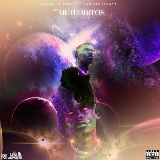 """Young K - EP """"Meteoritos"""" [Download] baixar nova musica descarregar agora 2019"""