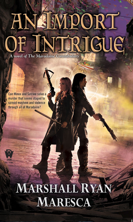 An Import of Intrigue: A Novel of the Maradaine Constabulary