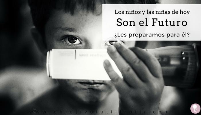 ¿Preparamos a los niños y a las niñas para el futuro?