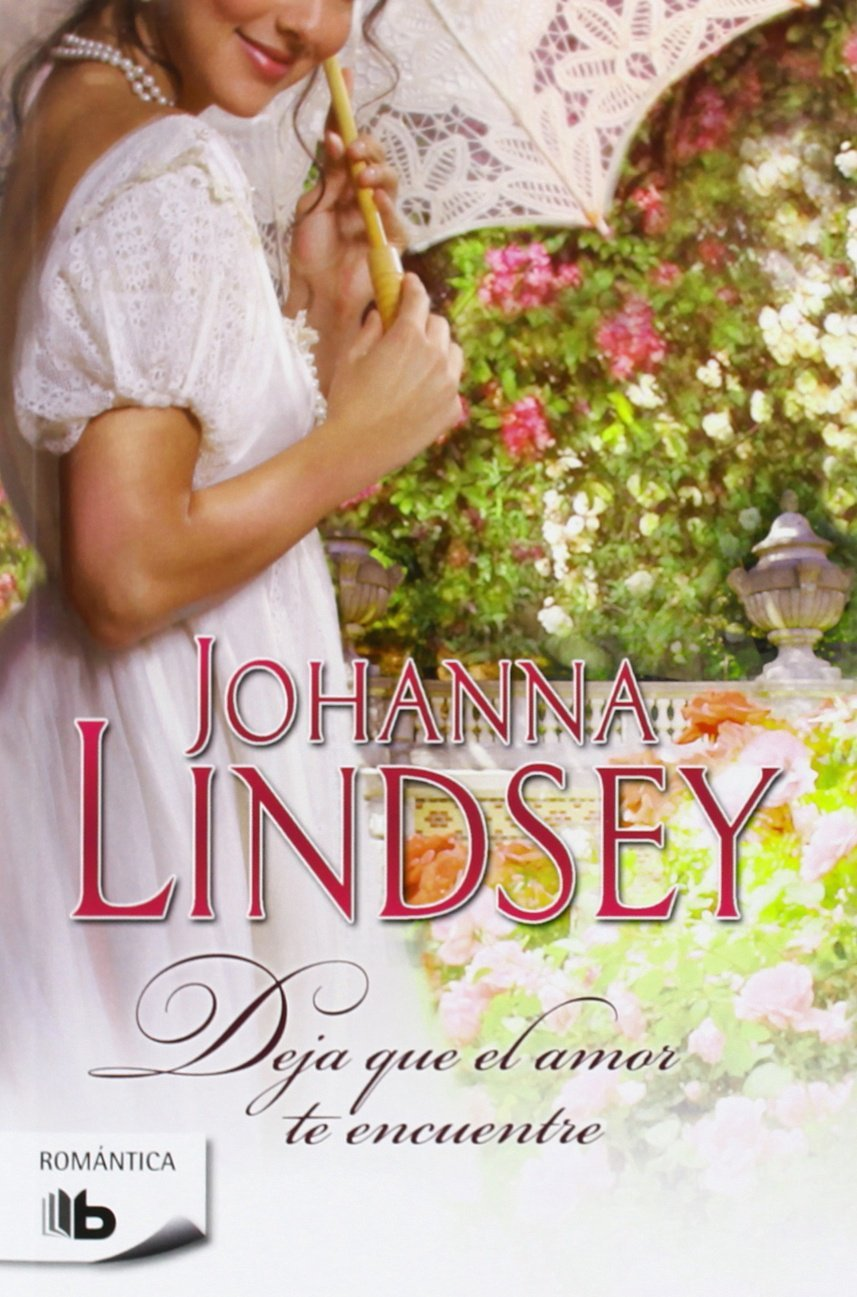 Deja que el amor te encuentre – Johanna Lindsey