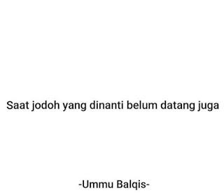 Postingan Ummu Balqis tetang JODOH