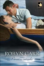 Paraíso soñado, Robyn Carr
