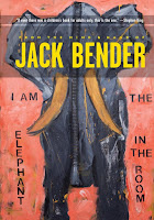 Review: I Am the Elephant in th Room by Jack Bender