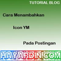 Cara Menambahkan Icon Yahoo Messenger Pada Postingan