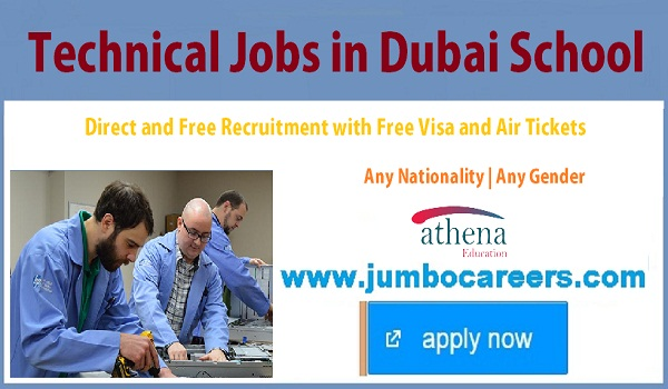 Available Technician jobs in Gulf countries, Dubai school technician jobs with salary and benefits,