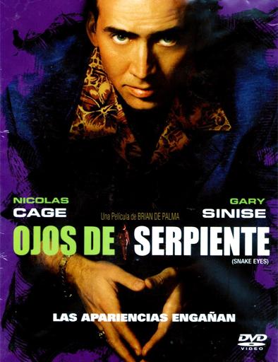 Ver Ojos de serpiente (Snake Eyes) (1998) Online