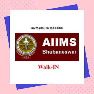 AIIMS Bhubaneswar Walk-In Drive 2019 for Junior Resident Posts (100 Vacancies)