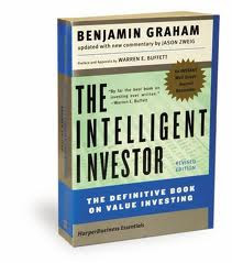 Investors have not read Benjamin Graham's The Intelligent Investor and learn the Warren Buffett Way