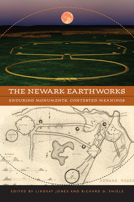 The Newark Earthworks | Enduring Monuments, Contested Meanings. The University of Virginia Press.