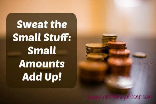 Sweat the Small Stuff: Because small amounts add up to big money | Chief Family Officer