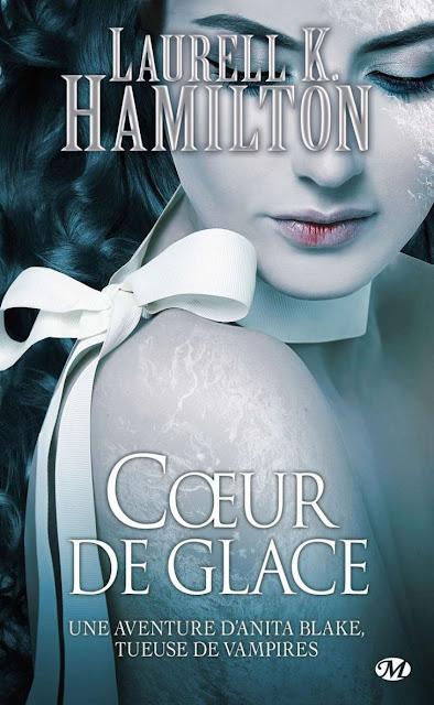 Roman 2017: Coeur de Glace T24 de Laurell K. Hamilton PDF Gratuit