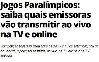 http://br.blastingnews.com/esporte/2016/09/jogos-paralimpicos-saiba-quais-emissoras-vao-transmitir-ao-vivo-na-tv-e-online-001106675.html
