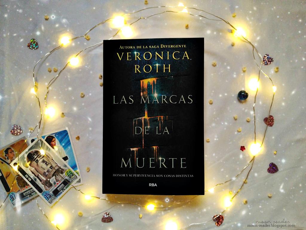 Moon Reader Las Marcas De La Muerte Verónica Roth