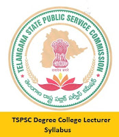 TSPSC Degree College Lecturer Syllabus