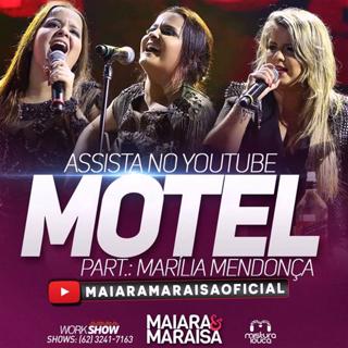 Motel – Maiara e Maraisa part. Marília Mendonça