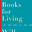REVIEW: BOOKS FOR LIVING BY WILL SCHWALBE