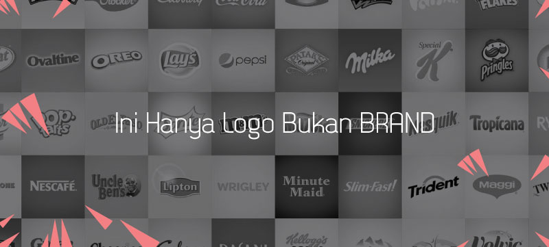 Brand Bukan Hanya Logo