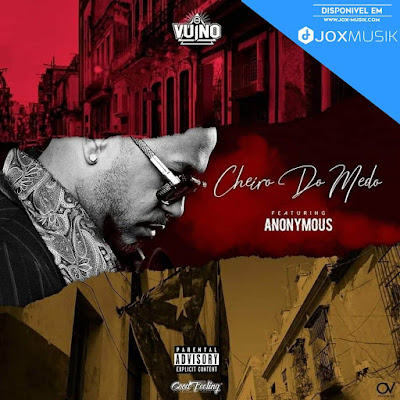 OG Vuino Feat Anonymous - Cheiro do Medo