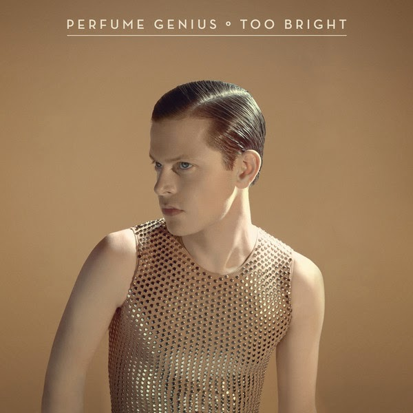 Perfume Genius - Too Bright album artwork