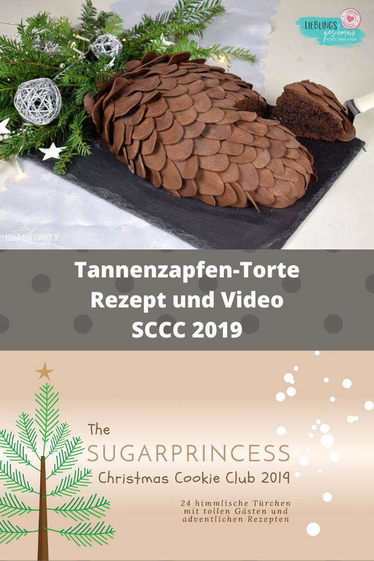 Tannenzapfen-Torte - Rezept und Video von Lieblingsgeschmack   SCCC 2019: 6. Türchen