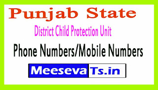 District Child Protection Unit (DCPU)Phone Numbers/Mobile Numbers in Punjab State