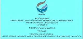 Pengumuman Kelulusan SNMPTN 2018 nama peserta yang lulus SNMPTN 2018