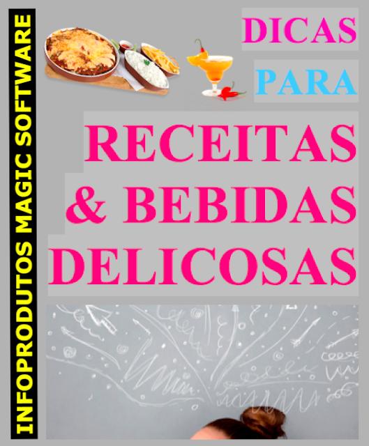 EBOOK: DICAS PARA RECEITAS & BEBIDAS DELICIOSAS