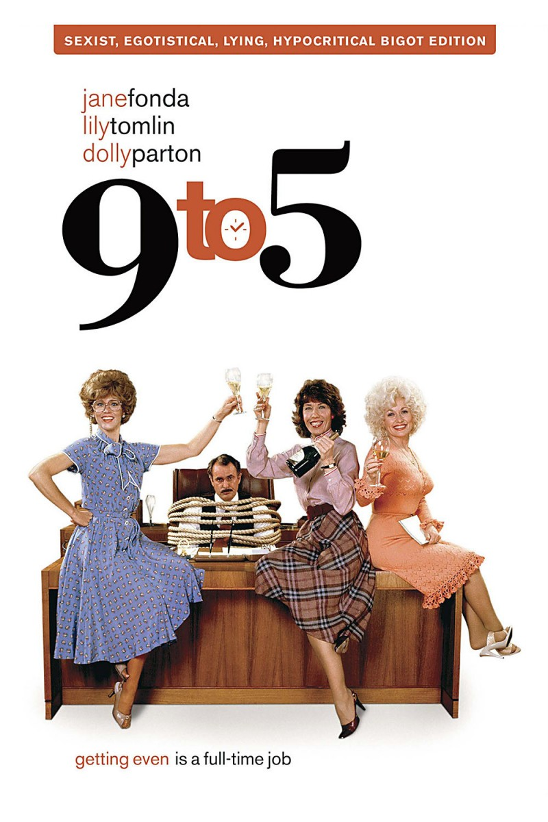 an analysis of the movie nine to five When the movie 9 to 5 was released in 1980, women's liberation was still a fresh  concept for  anyone would kill for a nine-to-five job now.