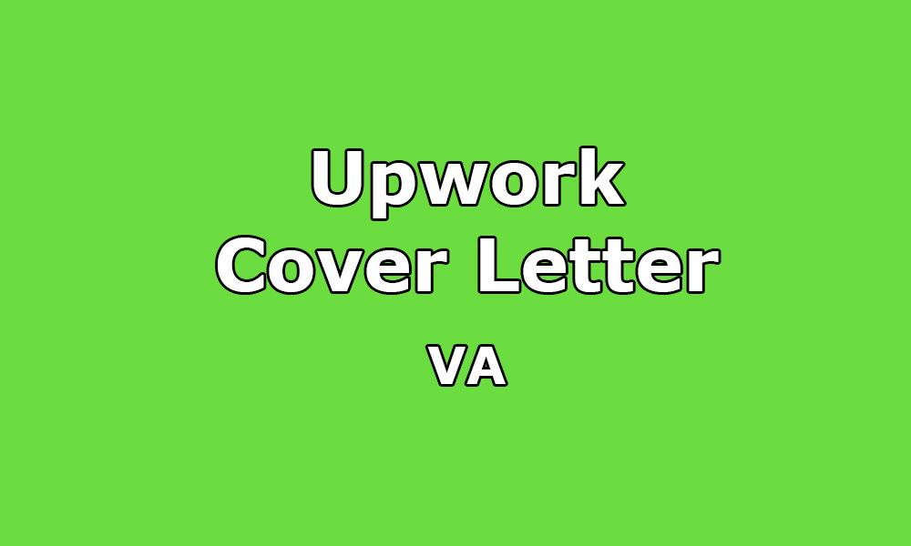 Cover Letter Sample for VA / Virtual Assistant - Upwork Help - application letter sample