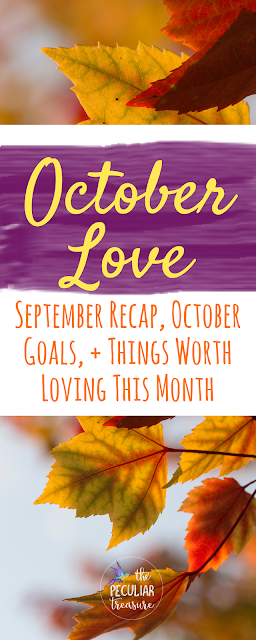 October Goals + Fall Love