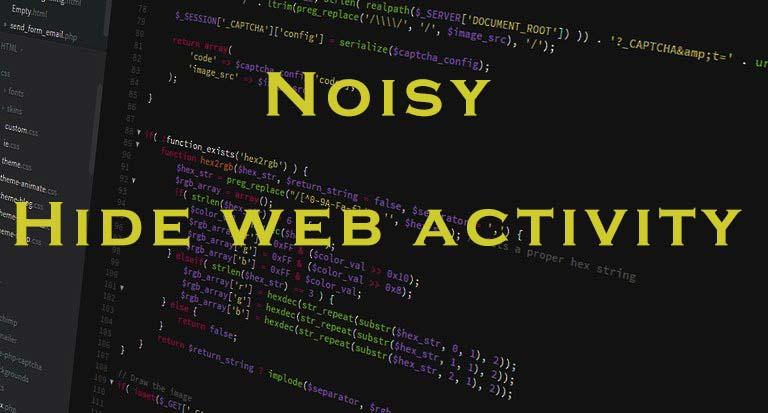 شرح سكريبت noisy حماية الخصوصية أثناء التصفح