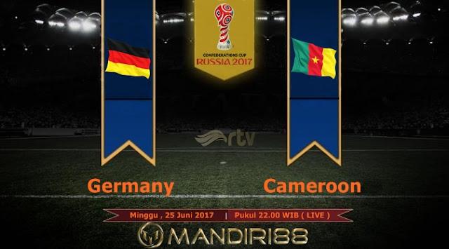 Prediksi Bola : Germany Vs Cameroon , Minggu 25 Juni 2017 Pukul 22.00 WIB @ RTV