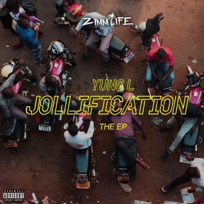 DOWNLOAD ALBUM: Yung L - Jollification (EP)
