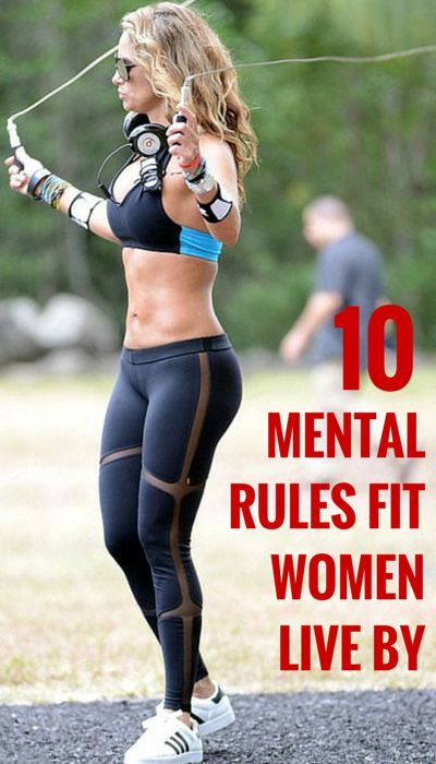 10 Mental Rules Fit Women Live
