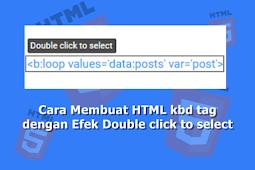 Cara Membuat HTML Tag kbd dengan Efek Double click to select