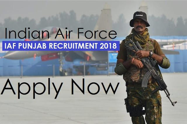 Indian Air Force IAF Punjab Recruitment 2018: Apply Now