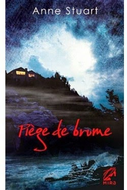 http://lachroniquedespassions.blogspot.fr/2014/07/piege-de-brume-anne-stuart.html