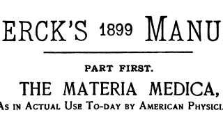 iodinehistory: merck manual, 1899