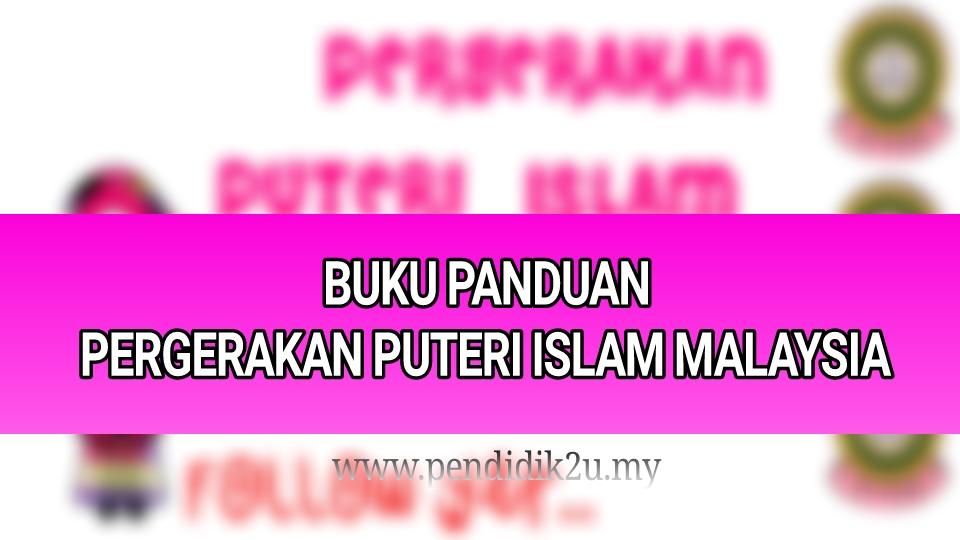 Buku Panduan Pergerakan Puteri Islam Malaysia Pendidik2u