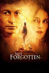 Watch Not Forgotten Online Free in HD