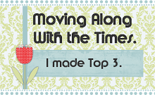 TOP 3 - Moving Along with the Times