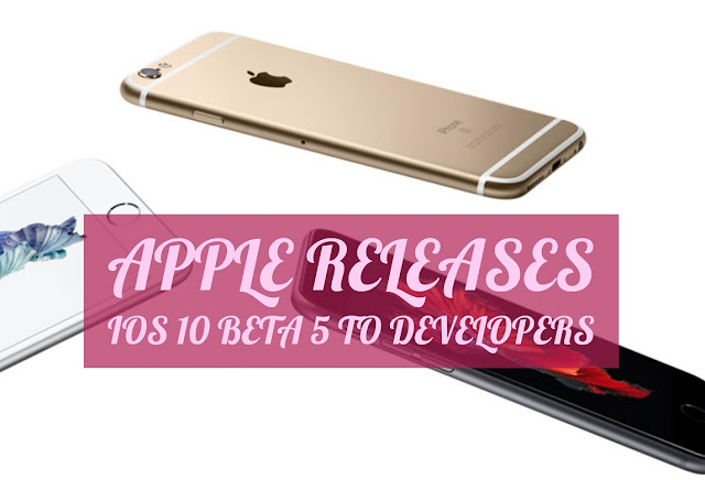 Apple has released iOS 10 beta 5 (Build number: 14A5335b) to developer testers for iPhone, iPad and iPod touch. iOS 10 Beta 5 comes just one week after the iOS 10 beta 4 is released which is likely to be released to public in next month