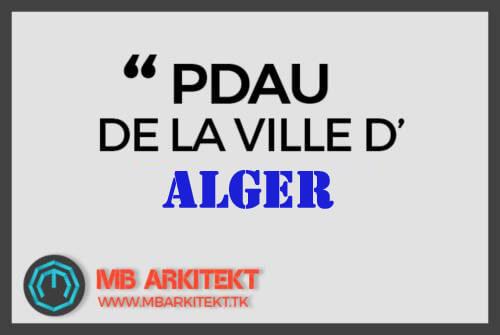 PDAU DE LA VILLE D'ALGER