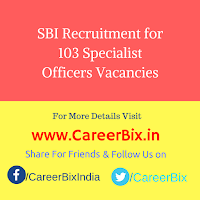 SBI Recruitment for 103 Specialist Officers Vacancies