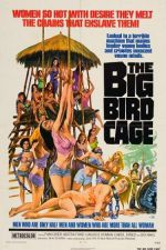 The Big Bird Cage 1972 Watch Online