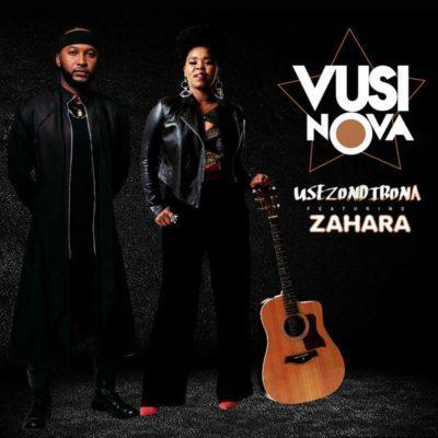 Vusi Nova feat. Zahara  - Usezondibona
