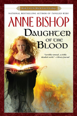Daughter of the Blood (Black Jewels Trilogy: Book 1) by Anne Bishop