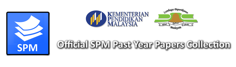 Official SPM Past Year Papers Collection: Koleksi soalan