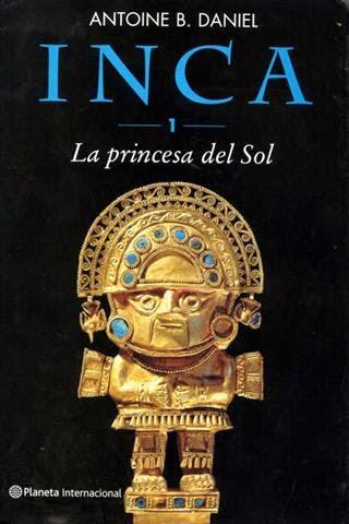 http://labibliotecadebella.blogspot.com.es/2014/12/antonie-b-daniel-inca-i-la-princesa-del.html
